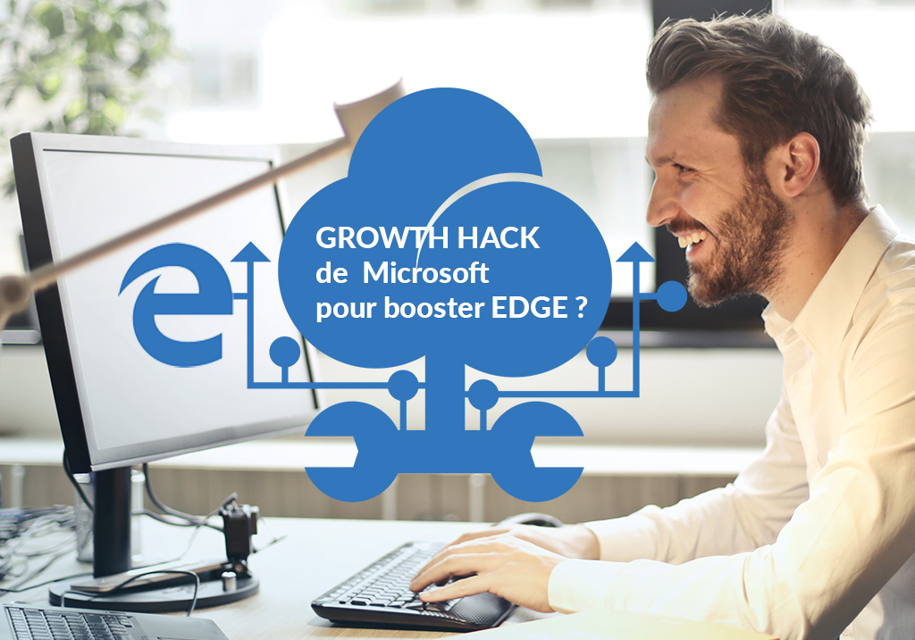 growth hack microsoft edge